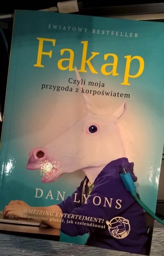 Dan Lyons Fakap. Moja przygoda z korpoświatem.